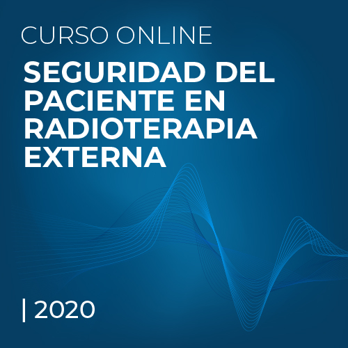 Seguridad del Paciente en Radioterapia Externa
