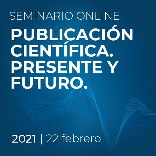 Seminario 1. Producción de literatura científica. Escenarios y agentes implicados