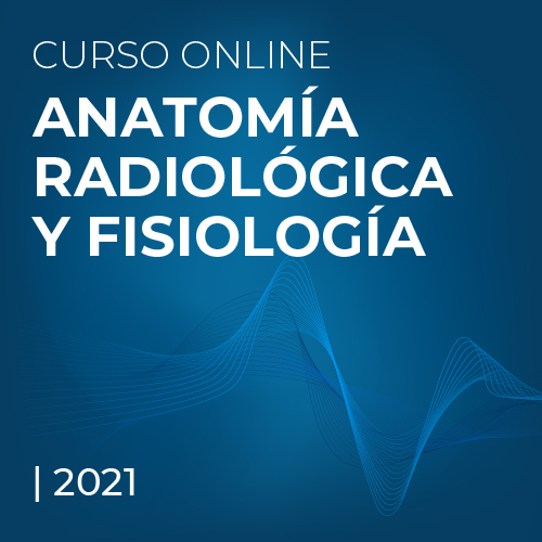 Anatomía Radiológica y Fisiología
