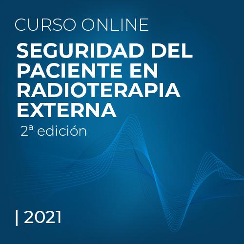 Seguridad del Paciente en Radioterapia Externa | 2ª edición